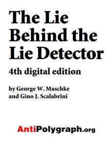 the-lie-behind-the-lie-detector-4th-edition-cover
