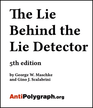 Learn The Truth About the Polygraph (Lie Detector) | AntiPolygraph org